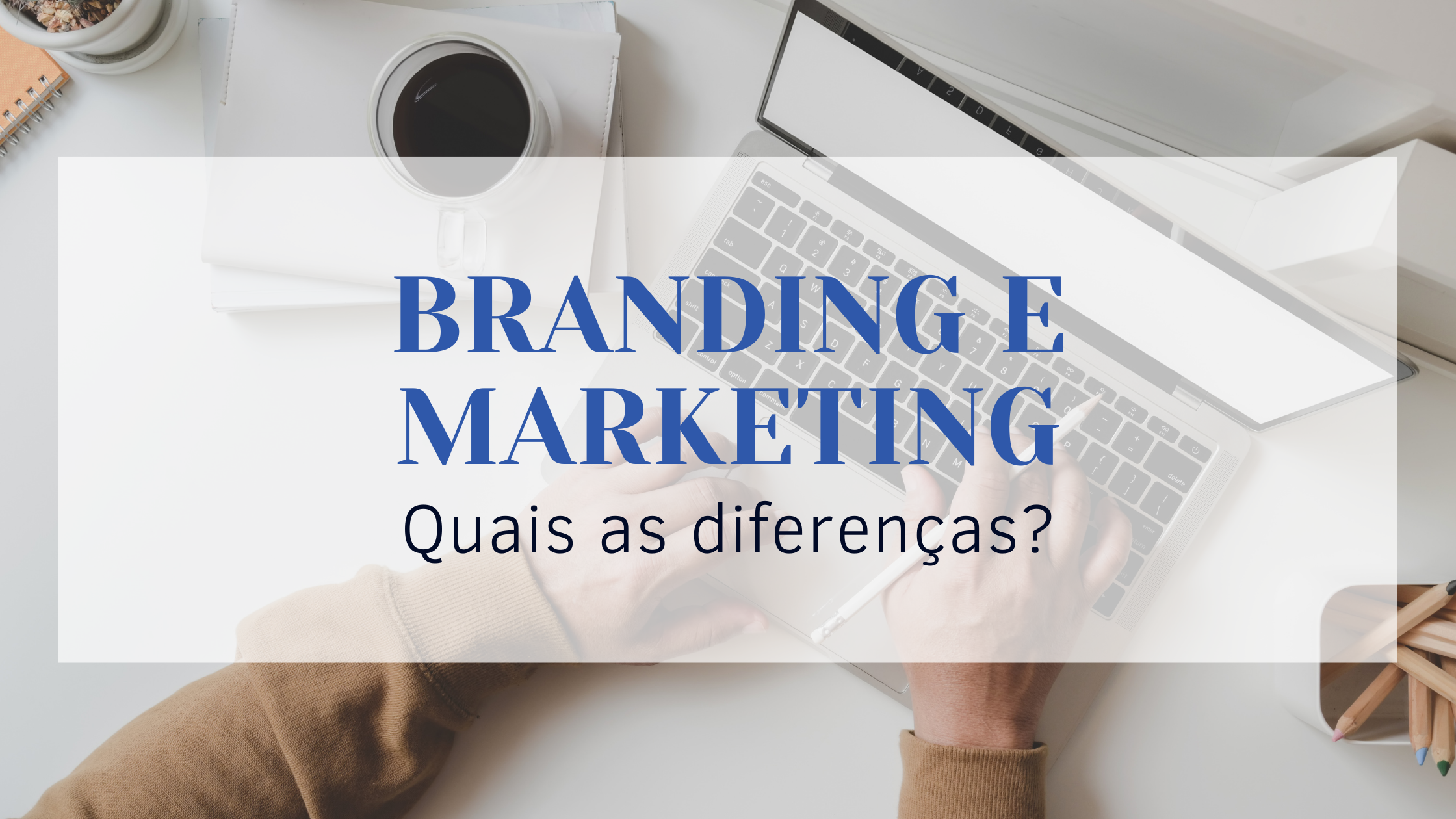 Branding e Marketing
